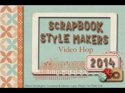 Scrapbooking Style Maker: My Favorite Things 2014