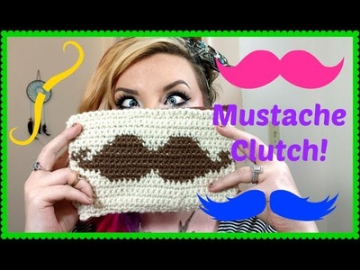 Watch Me Crochet! Mustache Clutch