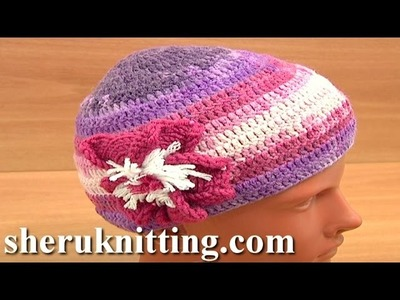 Crochet Hat for Women Tutorial 2 Part 1 of 3