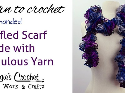 Easy Crochet Ruffled Scarf made with Fabulous Yarn - Left Handed