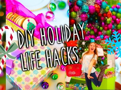 Easy DIY Holiday Life Hacks!