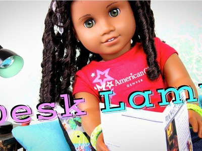 How to Make a Doll Desk Lamp | Plus The Gabby Diaries - Doll Crafts