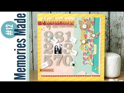 Memories Made #12 Scrapbooking Process Video: Motherhood by the Numbers