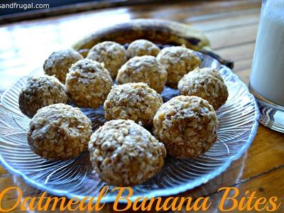 Oatmeal Banana Bites | Easy no-bake snack for kids