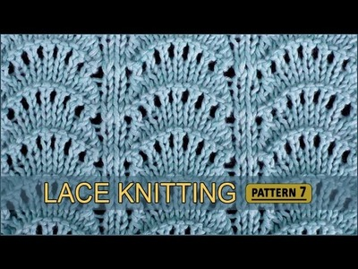 Peacock's Tail | Lace Knitting Pattern #7
