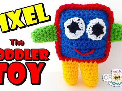 Pixel the Toddler TOY! Crochet Pattern Tutorial - DIY