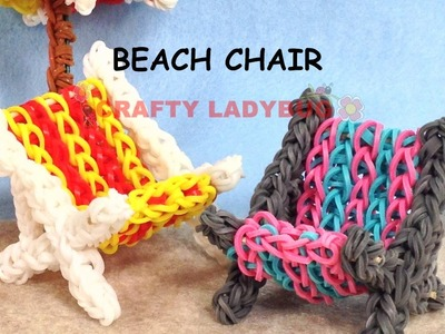 Rainbow Loom Band 3D BEACH CHAIR ADVANCED Charm Tutorials by Crafty Ladybug.How to DIY