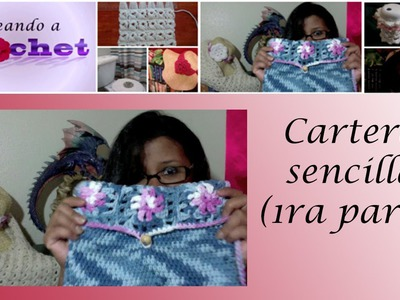 Cartera  sencilla (1ra parte)- Tutorial de tejido crochet