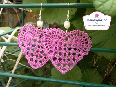 CREAZIONI ALL' UNCINETTO * ORECCHINI BRACCIALI E CIONDOLI * TUTORIAL EARRINGS HEART CROCHET