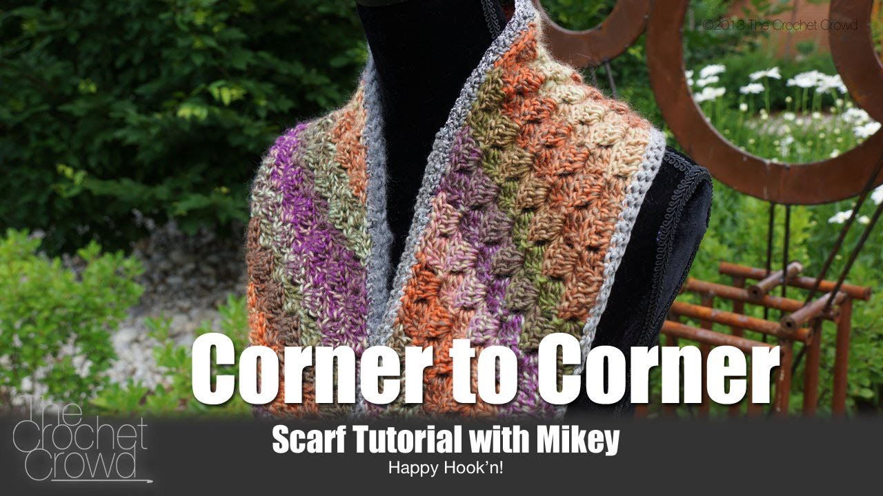 Crochet Corner to Corner Scarf Tutorial