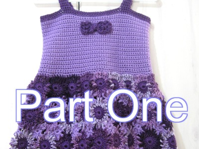 Crochet Flower Dress Part 1  Crochet Tutorial