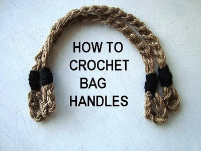 HOW TO CROCHET BAG or PURSE HANDLES