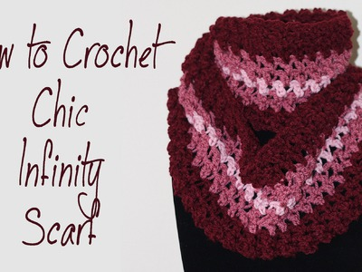 How To Crochet For Beginners #12: Chic Infinity Scarf