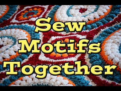 How To Sew Crochet Motifs Together