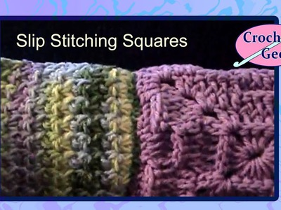 How to Slip Stitch Crochet Squares Together Crochet Geek