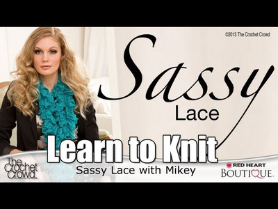How to Speed Knit with Sassy Fabrics. Lace