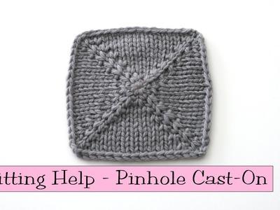 Knitting Help - Pinhole Cast-On