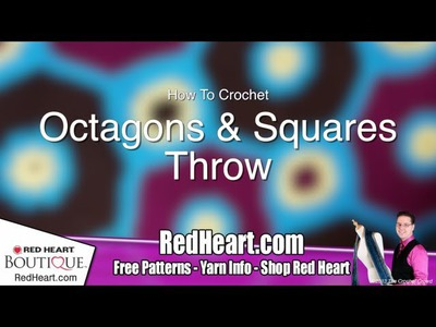 Learn How to Crochet the Octagon & Squares Throw - Video 3