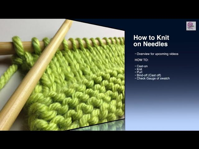 Overview - Beginner Needle Knit Series QUESTIONS answered