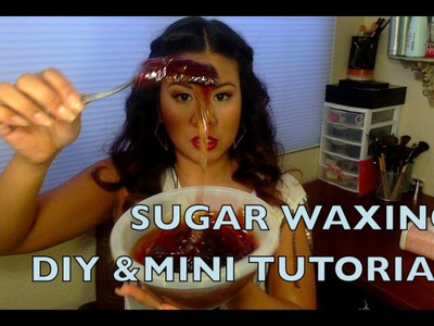 Sugar Waxing DIY & Mini Tutorial