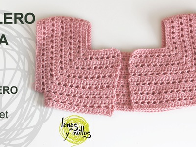 Tutorial Bolero Fácil Niña Crochet o Ganchillo