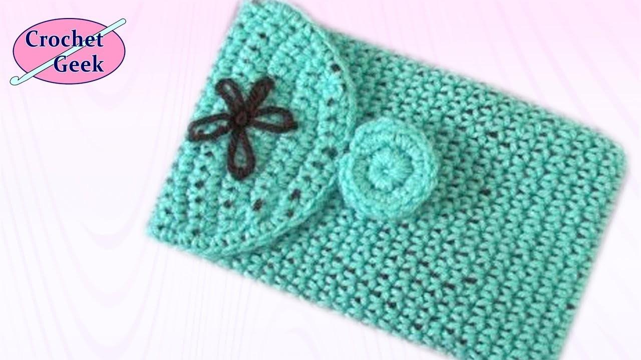Crochet Tablet Cover 7 inch Crochet Geek April 10 Video