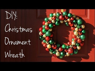 DIY: Christmas Ornament Wreath!!