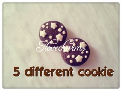 DIY:Tutorial polymer clay 5 different cookies. Come realizzare 5 biscottini diversi