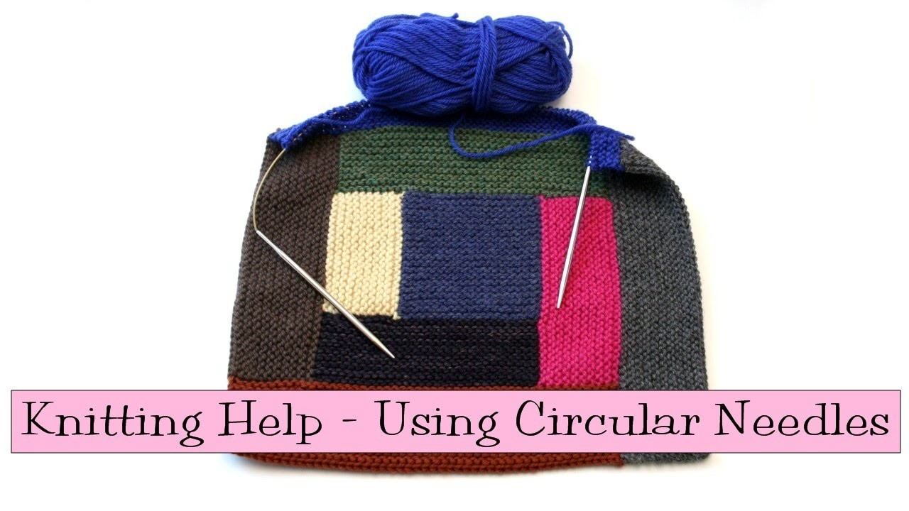 Knitting Help - Using Circular Needles
