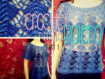 Crochet Bolero Tutorial Part 1 of 10