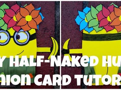 D.I.Y Half-Naked Hula Minion Card Tutorial