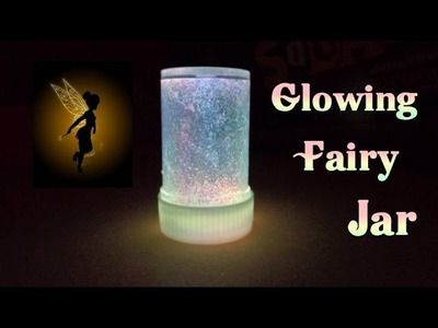 DIY Crafts - How to Make a Firefly and Fairy Jar with Glowsticks