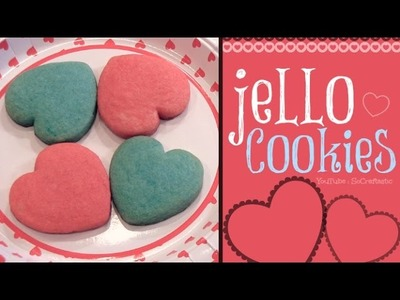 DIY Jello Cookies - Heart Shaped for Valentine's Day - Baking Tutorial