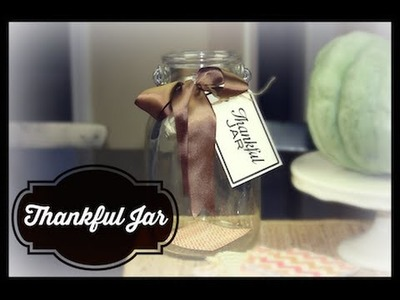 DIY Thankful Jar | ShowMeCute