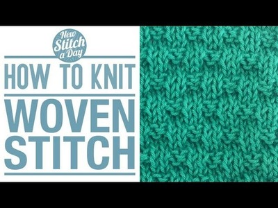 How to Knit the Woven Stitch (English Style)