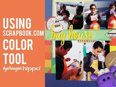 How to Scrapbook with the Scrapbook.com FREE Color Tool