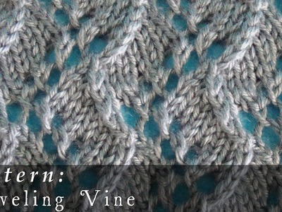 How To  |  Traveling Vine  |  Pattern
