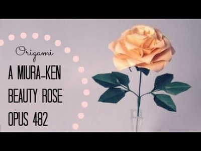 Origami Rose: A Miura-ken Beauty Rose, opus 482 (Instructions)
