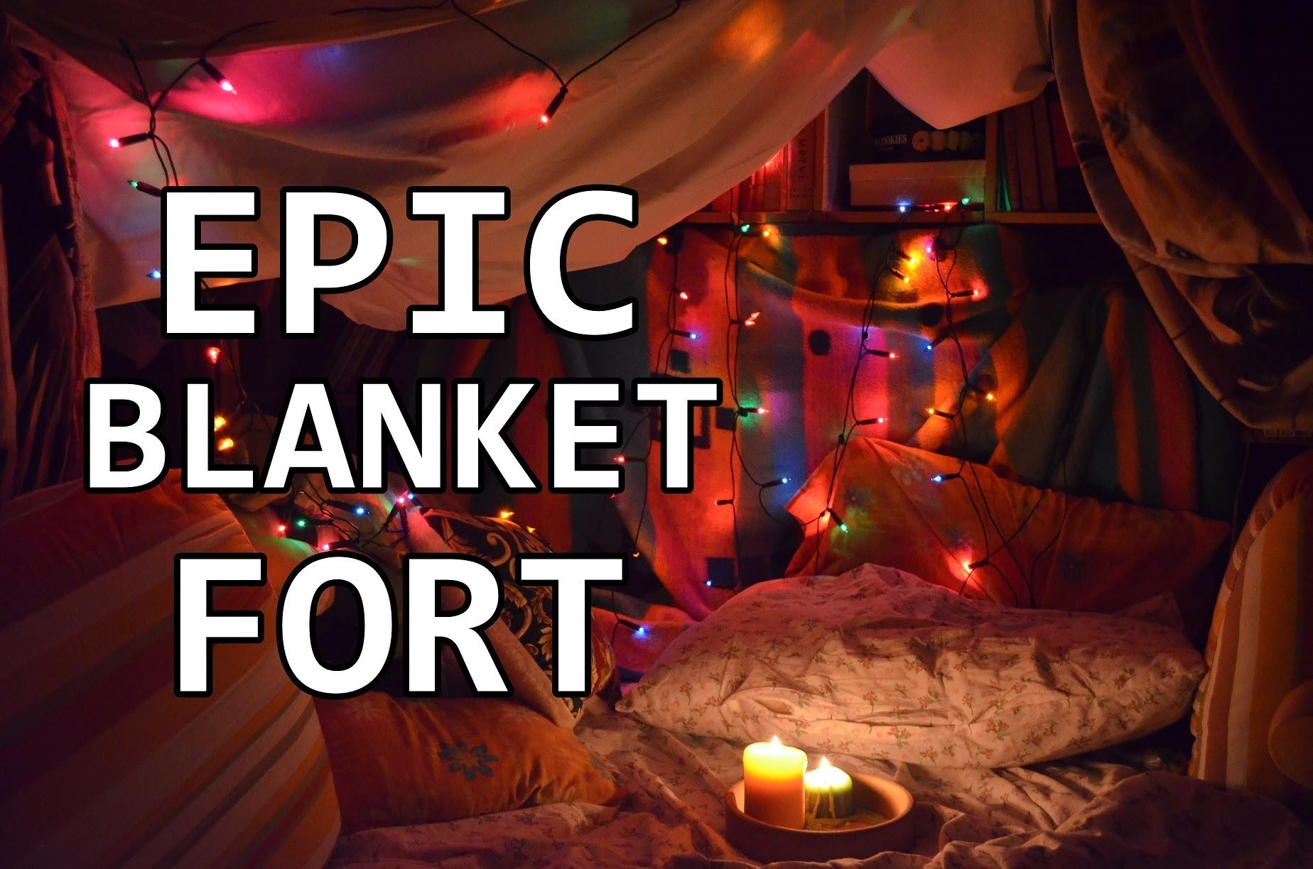 BUILDING A BLANKET FORT