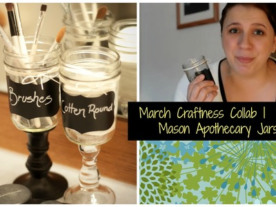 DIY Mason Apothecary Jars How-To | March Craftness Collab