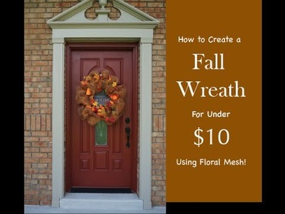 How to Make a DIY Fall Wreath for Under $10