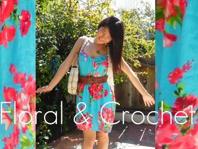 Lookbook: Summer Floral & Crochet