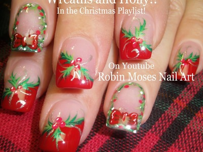 Nail Art Tutorial | Easy Christmas Nails! | DIY Holly and Xmas Wreath!
