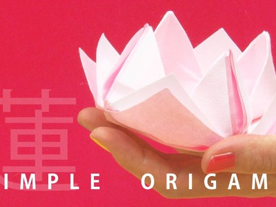 """Origami Lotus""  - 3 mins ORIGAMI Tutorial with beautiful Japanese papers #01 -"