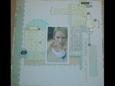 Scrapbooking Process 215: Sequential Date