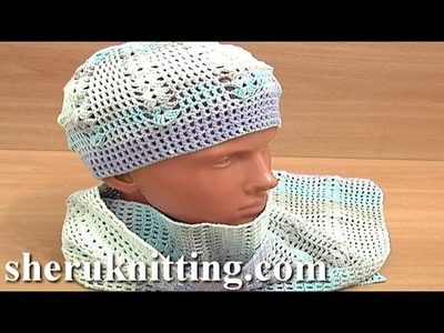 Crochet  Hat With Crochet Scarf Pattern Tutorial 4 Part 1 of 3