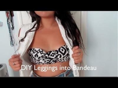 DIY leggings into Bandeau (NO SEW)!