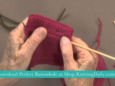Knit the Perfect Buttonhole with Anna Zilboorg, Preview
