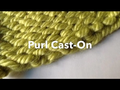 Loom Knit Cast On: Purl Cast On