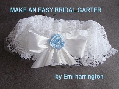 MAKE A BRIDAL GARTER